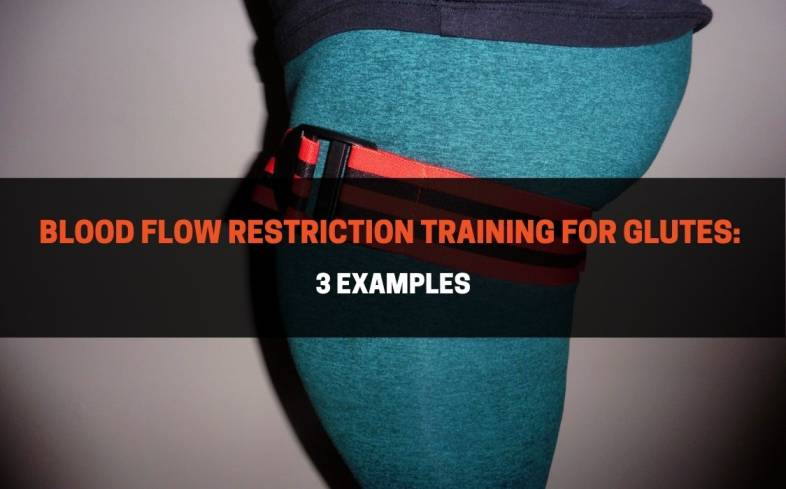 blood flow restriction training for glutes