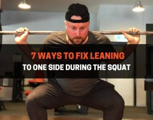 Fix Leaning To One Side During The Squat