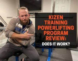 Kizen Training Powerlifting Program Review