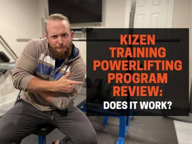 Kizen Training Powerlifting Program Review: Does It Work?