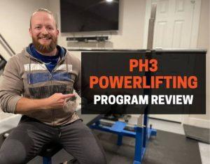 PH3 Powerlifting Program Review