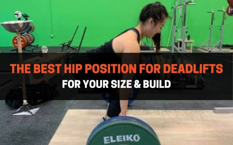 the best position for your hips in the deadlift will be both high and close