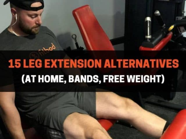 15 Leg Extension Alternatives (At Home, Bands, Free Weight)