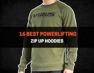 16 Best Powerlifting Zip Up Hoodies