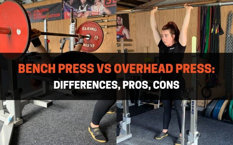 the bench press is performed lying down and the overhead press while standing up