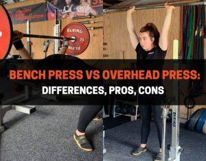Bench Press vs Overhead Press