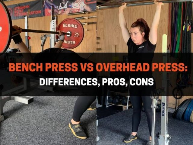Bench Press vs Overhead Press: Differences, Pros, Cons