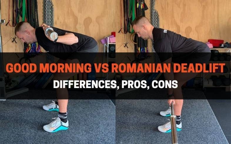 the differences between the good morning versus romanian deadlift