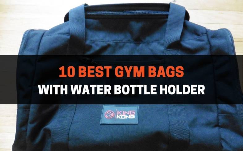 the 10 best gym bags with a water bottle holder