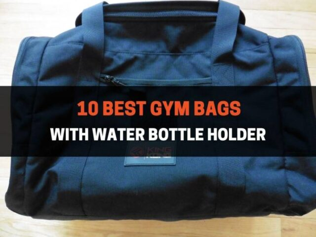 10 Best Gym Bags with Water Bottle Holder (2021)