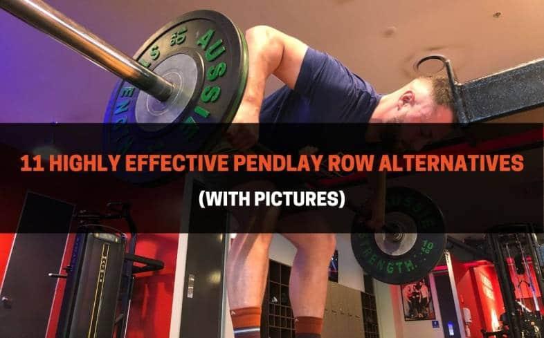 the 11 best pendlay row alternatives
