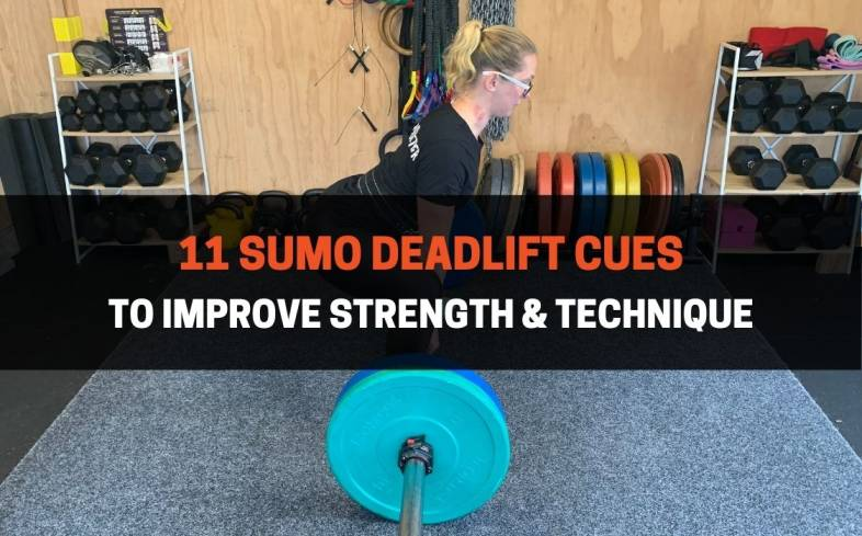 the main sumo deadlift cues to improve your set-up, technique and strength