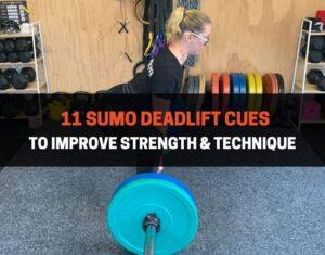 11 Sumo Deadlift Cues To Improve Strength & Technique