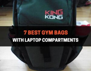 7 Best Gym Bags with Laptop Compartments
