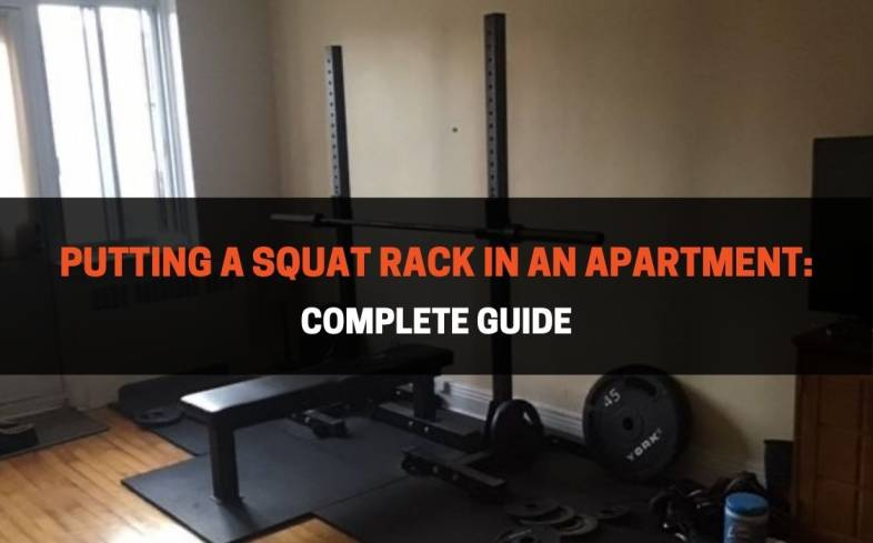 what you need to consider before putting a squat rack in your apartment