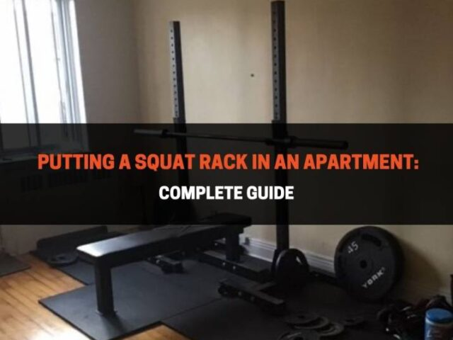 Putting a Squat Rack In An Apartment: Complete Guide