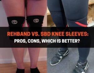 Rehband vs SBD Knee Sleeves