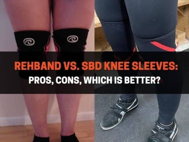 Rehband vs. SBD Knee Sleeves: Pros, Cons, Which is Better?