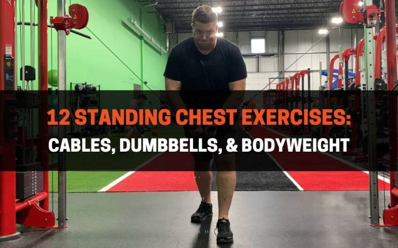 the 12 best standing chest exercises