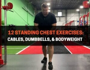 12 Standing Chest Exercises