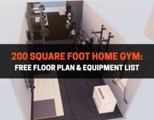 200 square foot home gym free floor plan & equipment list