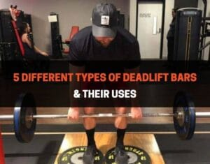5 Different Types of Deadlift Bars & Their Uses