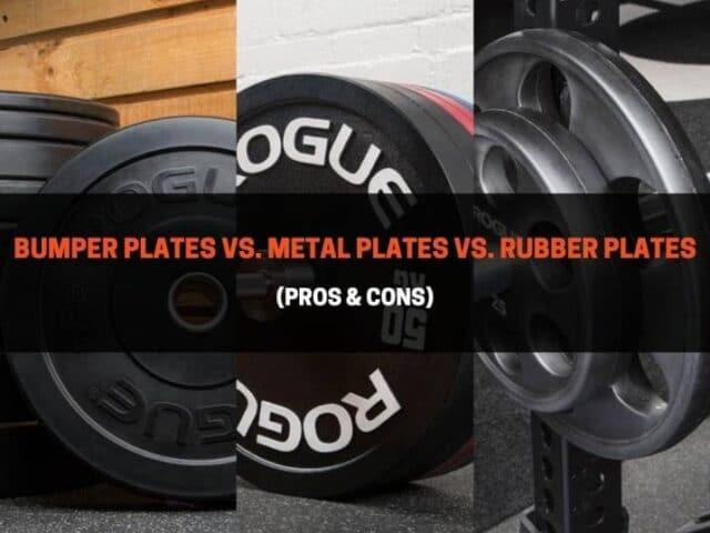Bumper Plates vs. Metal Plates vs. Rubber Plates (Pros & Cons)