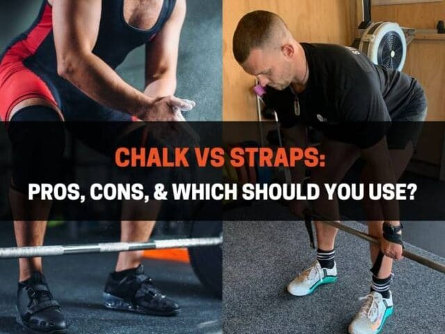 Chalk vs Straps: Pros, Cons, & Which Should You Use?