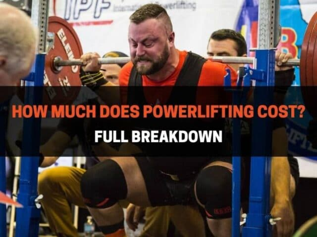 How Much Does Powerlifting Cost? Full Breakdown