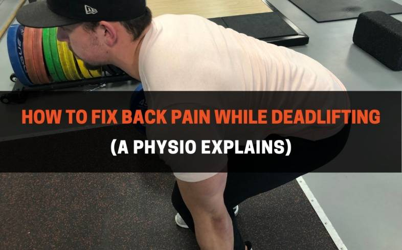 how to fix back pain while deadlifting