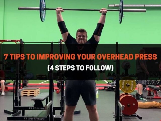 7 Tips to Improving Your Overhead Press With Long Arms