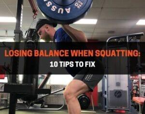 Losing Balance When Squatting