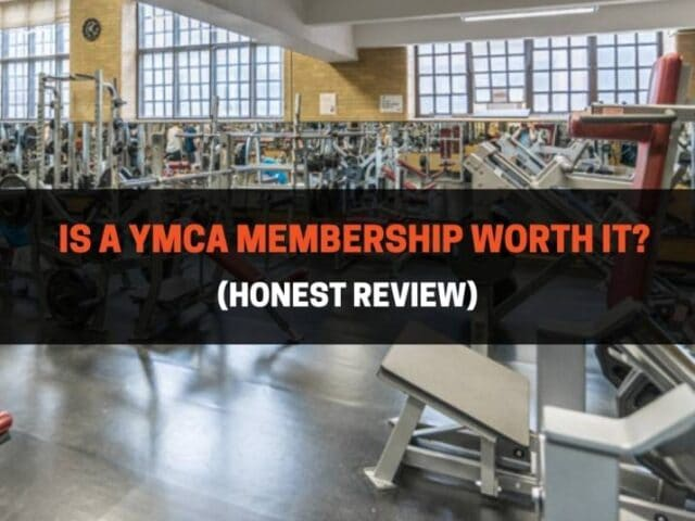 Is A YMCA Membership Worth It? (Honest Review)