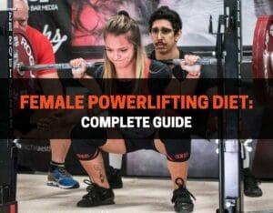 female powerlifting diet