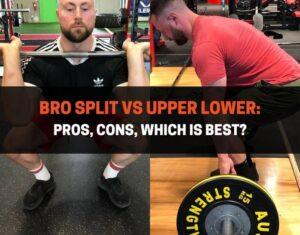 Bro Split vs_Upper Lower