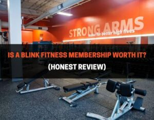 Is A Blink Fitness Membership Worth It