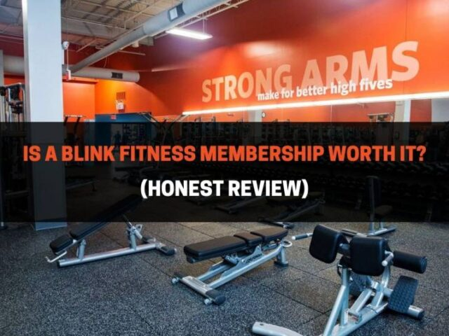 Is A Blink Fitness Membership Worth It? (Honest Review)