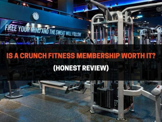 Is A Crunch Fitness Membership Worth It? (Honest Review)