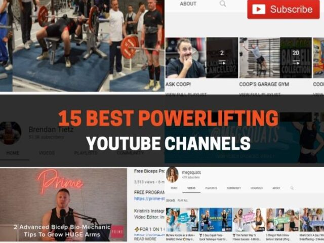 15 Best Powerlifting YouTube Channels In 2021