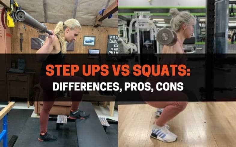 Step Ups vs Squats_Differences, Pros, Cons