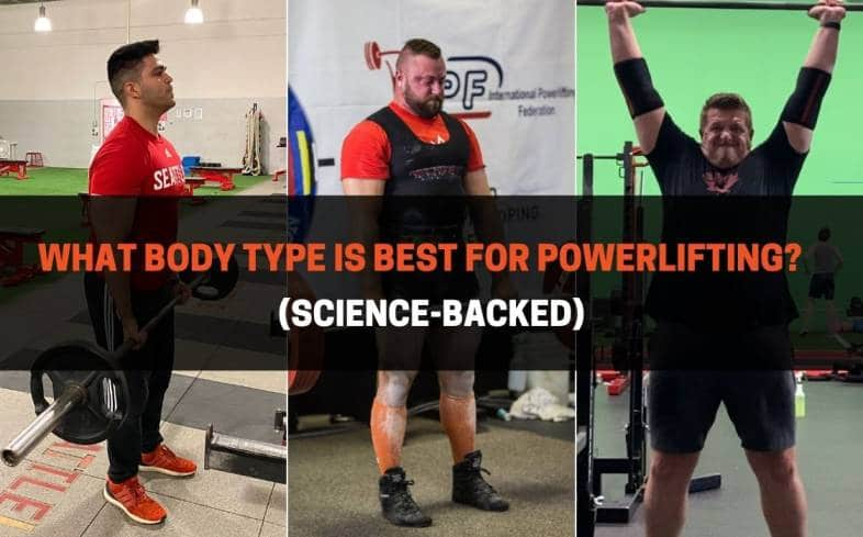 What Body Type Is Best For Powerlifting